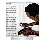 Rich Picture Poem Shower Curtain