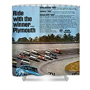 Ride With The Winner... Plymouth Shower Curtain