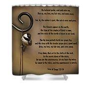 Rise Up My Love My Fair One Shower Curtain