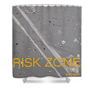 Risk Zone Shower Curtain