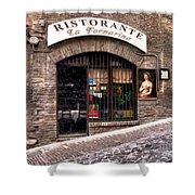 Ristorante La Fornaina. Urbino Shower Curtain
