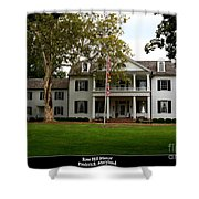 Rose Hill Manor Shower Curtain