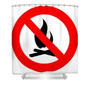 Round Fire Ban Sign Symbol Isolated On White Shower Curtain