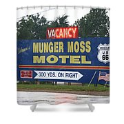 Route 66 - Munger Moss Motel Sign Shower Curtain