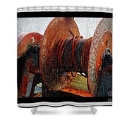 Rusty Winch  Shower Curtain