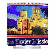 San Xavier Mission Postcard #1  With Lettering No Date-2013  Shower Curtain