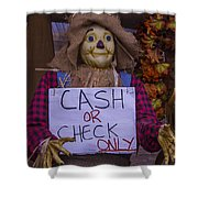 Scarecrow Holding Sign Shower Curtain
