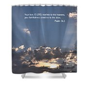 Scripture And Picture Psalm 36 5 Shower Curtain