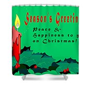 Seasons Greeting Shower Curtain