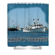 Season's Greetings Holiday Card - Boats In Peaceful Harbor Shower Curtain