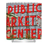 Seattle Public Market Center Clock Sign Shower Curtain