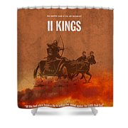 Second Kings Books Of The Bible Series Old Testament Minimal Poster Art Number 12 Shower Curtain by Design Turnpike