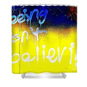 Seeing Isn't Believing Shower Curtain