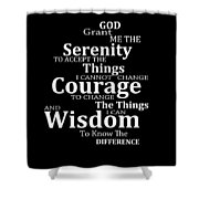 Serenity Prayer 5 - Simple Black And White Shower Curtain