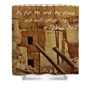Serve The Lord Shower Curtain