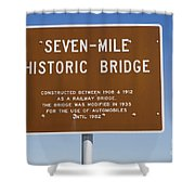 Seven Mile Bridge Florida Keys Sign Shower Curtain