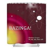 Sheldon Cooper Bazinga Shower Curtain