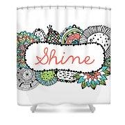 Shine Part 2 Shower Curtain