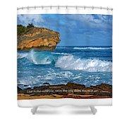 Shipwreck Beach Shorebreaks 1 Shower Curtain