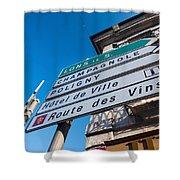 Sign For The Route Des Vins, Arbois Shower Curtain