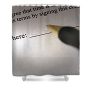 Sign Here Shower Curtain
