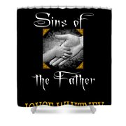 Sins Of The Father Book Cover Shower Curtain