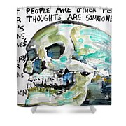 Skull Quoting Oscar Wilde.10 Shower Curtain