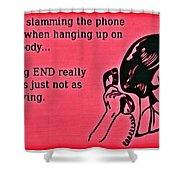 Slamming The Phone Shower Curtain