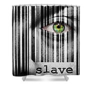 Slave Shower Curtain