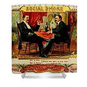 Social Smoke Vintage Cigar Advertisement Shower Curtain