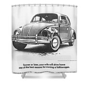 Sooner Or Later Your Wife Will Drive Home.............. Shower Curtain