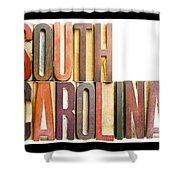 South Carolina Antique Letterpress Printing Blocks Shower Curtain