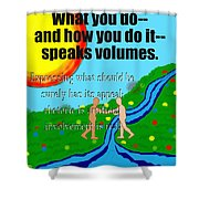 Speaks Volumes Shower Curtain