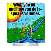 Speaks Volumes Shower Curtain