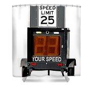 Speed Limit Monitor Shower Curtain