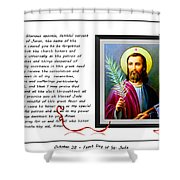 St. Jude Patron Of Hopeless Cases - Prayer - Petition Shower Curtain by Barbara Griffin