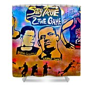 Stay True 2 The Game No 1 Shower Curtain
