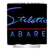 Stiletto's Cabaret Shower Curtain