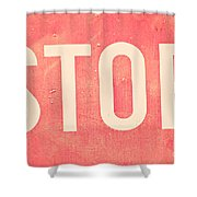 Stop  Shower Curtain