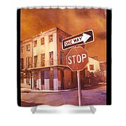 Stop- French Quarter Ahead Shower Curtain