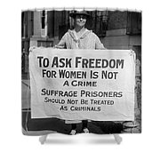Suffragist 1917 Shower Curtain