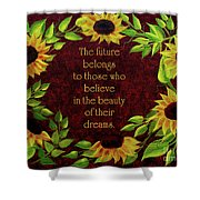 Sunflowers And Future Poem Shower Curtain