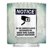 Surveillance Sign On Concrete Wall Shower Curtain