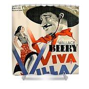 Swedish Poster #1   Viva Villa 1934-2008 Shower Curtain
