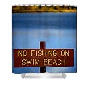 Swim Beach Sign Shower Curtain