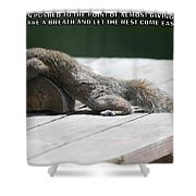 Take A Breather With Caption Shower Curtain