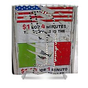 Telephone  Usa Mexico One Dollar Four Minutes Booth Us Mexico Flags Eloy Arizona 2005 Shower Curtain