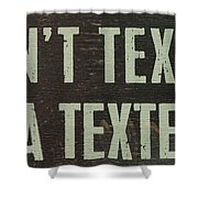 Texting Shower Curtain