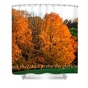 Thank And Praise Shower Curtain