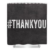 Thank You- Greeting Card Shower Curtain